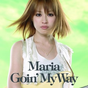MARIA/Goin' My Way