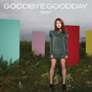 MARIA/GOODBYE GOODDAY