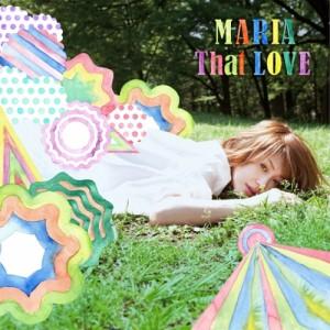 MARIA/That LOVE